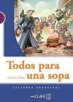 Lecturas Adolescentes - Todos Para Una Sopa