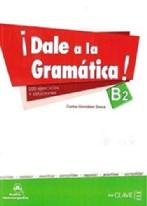 Dale A La Gramática B2 + Audio