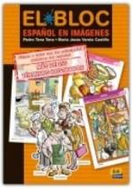 El Bloc. Español En Imágenes