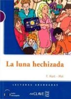 Lecturas Adolescentes - La Luna Hechizada