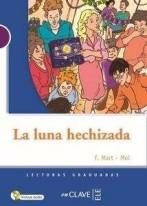 Lecturas Adolescentes - La Luna Hechizada + Audio
