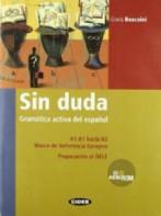 Sin Duda (gramática Activa Del Español) Libro + Cd Audio/rom