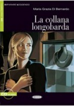 La Collana Longobarda + Audio-cd