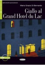 Giallo Al Grand Hotel Du Lac + Audio-cd