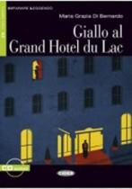 Giallo Al Grand Hotel Du Lac + Audio-cd