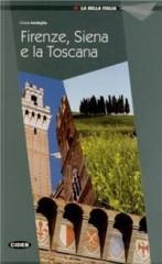 La Toscana Con Firenze E Siena